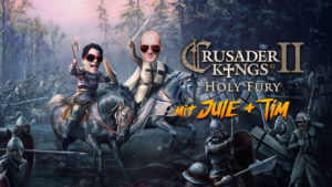 Crusader Kings 2 mit Jule & Tim @ Community Kanal