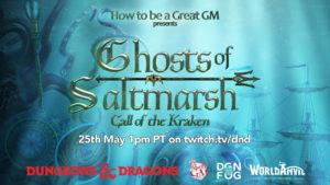 Ghosts of Saltmarsh mit Mháire als SC auf dem offiziellen DnD-Kanal
